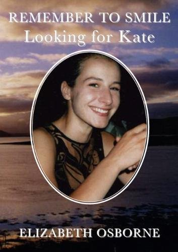 Remember to Smile 2018: Looking for Kate By Elizabeth Osborne