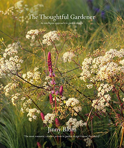 The Thoughtful Gardener By Jinny Blom