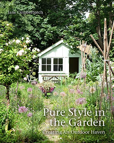 Pure Style in the Garden By Jane Cumberbatch
