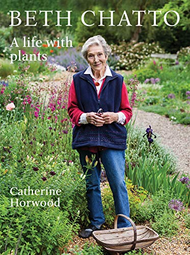 Beth Chatto By Catherine Horwood