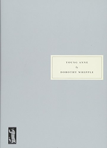 Young Anne By Dorothy Whipple
