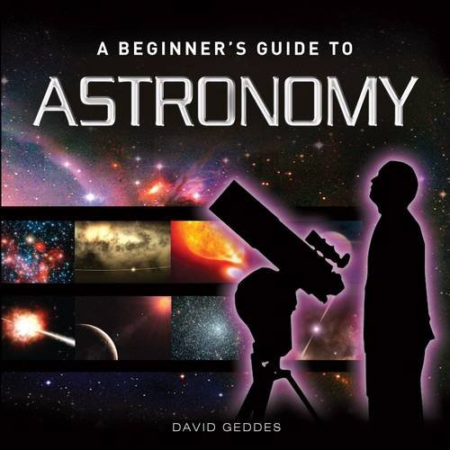 A Beginner Guide to Astronomy (Little Books) by David Geddes Book The Cheap Fast