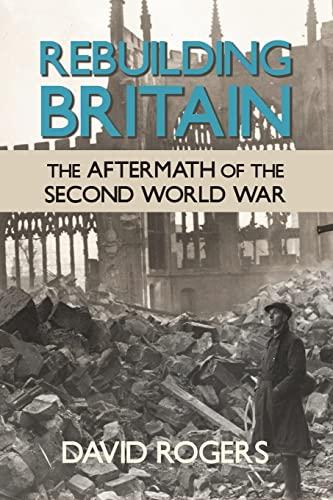 Rebuilding Britain By David Rogers