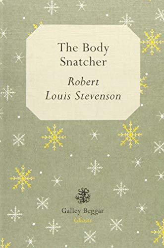 The Body Snatcher By Robert Louis Stevenson