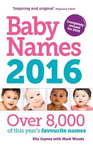 Baby Names: 2016 by Ella Joynes