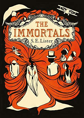 Immortals By S.E. Lister