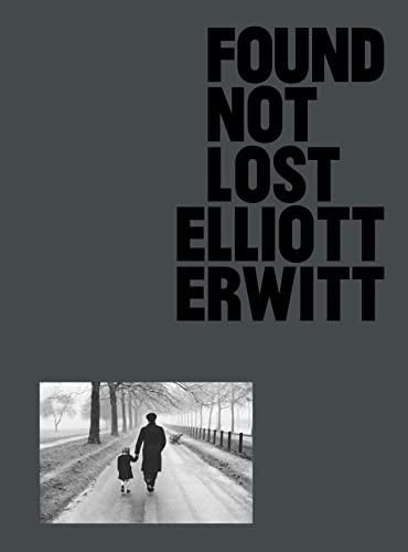Found, Not Lost By Elliot Erwitt