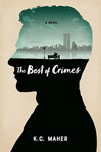The Best of Crimes By K C Maher