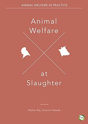 Animal Welfare at Slaughter By Antonio Velarde