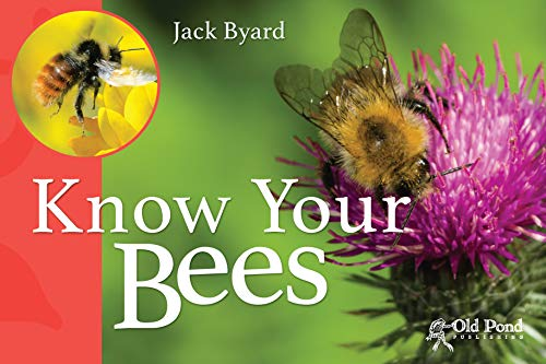 Know Your Bees By Jack Byard