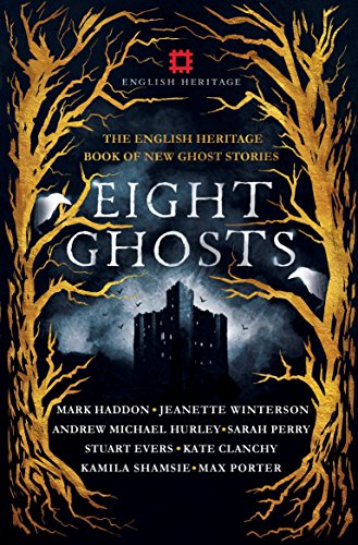 Eight Ghosts By Sarah Perry