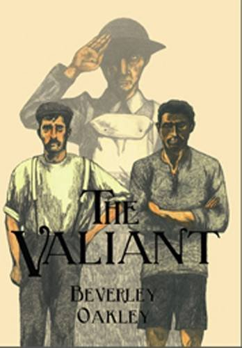 The Valiant By Beverley Oakley