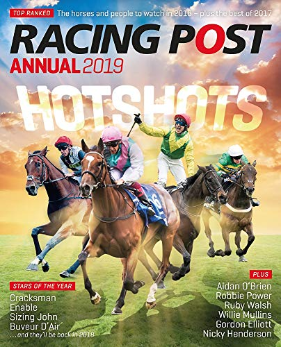 Racing Post Annual 2019 By Edited by Nick Pulford