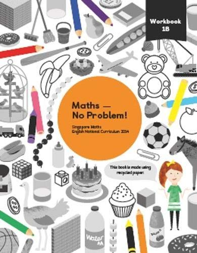 Maths - No Problem! Workbook 1B By Consultant editor Dr. Yeap Ban Har