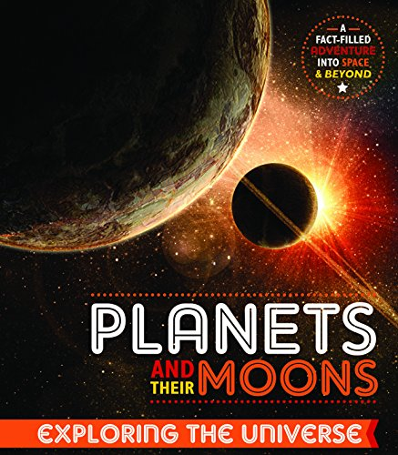 Planets and Their Moons By John Farndon