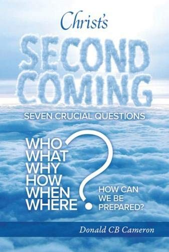 Christ'S Second Coming By Donald Cameron