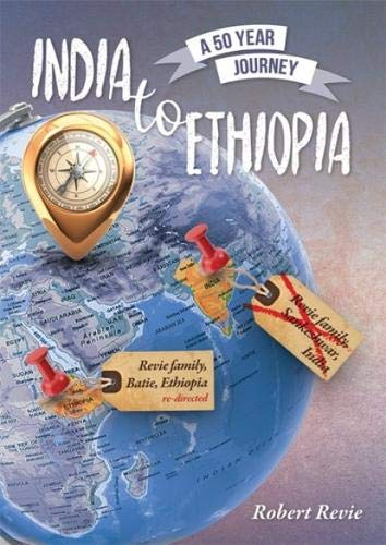 India to Ethiopia By Robert Revie