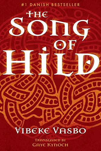 The Song of Hild By Translated by Gaye Kynoch