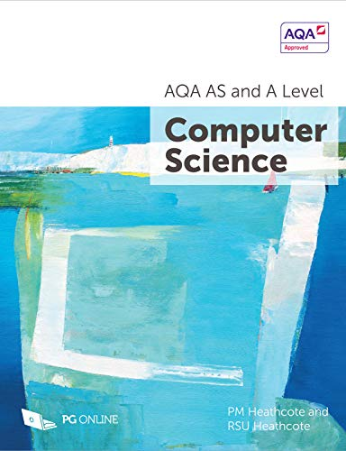 AQA AS and A Level Computer Science By P. M. Heathcote