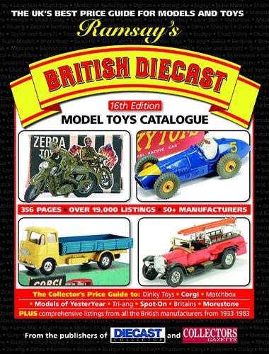 Ramsay's British Diecast Model Toys Catalogue (16th Edition) By Revised by Rick Wilson