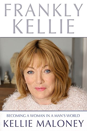 Frankly Kellie By Kellie Maloney