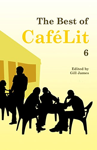 The Best of Caf lit 6 By Gill James