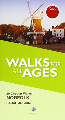 Walks for All Ages Norfolk By Sarah Juggins
