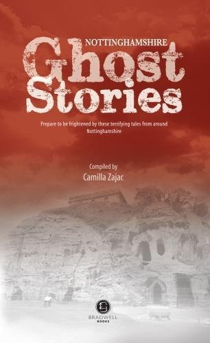2019 Mode Nottinghamshire Ghost Stories By Zajac, Camilla Book The Cheap Fast Free Post