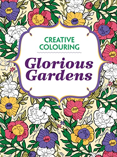 Glorious Gardens By Various s