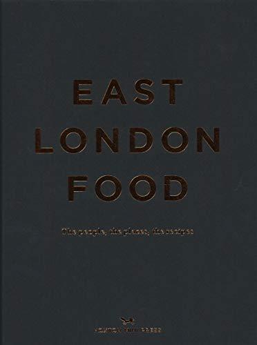 East London Food By Helen Cathcart