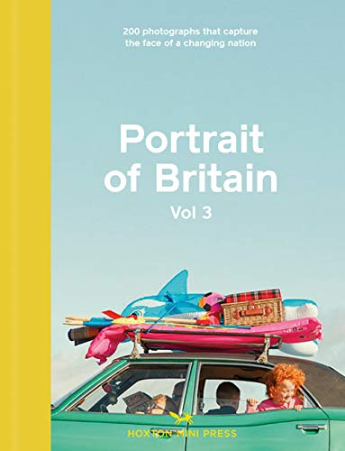 Portrait Of Britain Volume 3 By Hoxton Mini Press