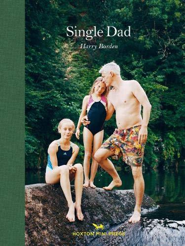 Single Dad By Harry Borden