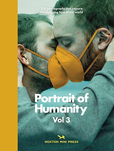 Portrait Of Humanity Vol 3 By Hoxton Mini Press