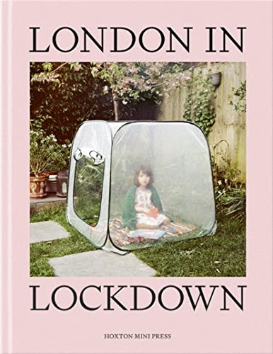 London In Lockdown By Hoxton Mini Press