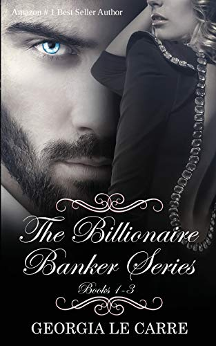 The Billionaire Banker Series By Lori Heaford