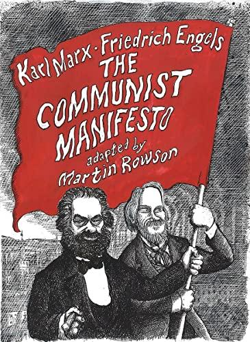 The Communist Manifesto: A Graphic Novel By Martin Rowson