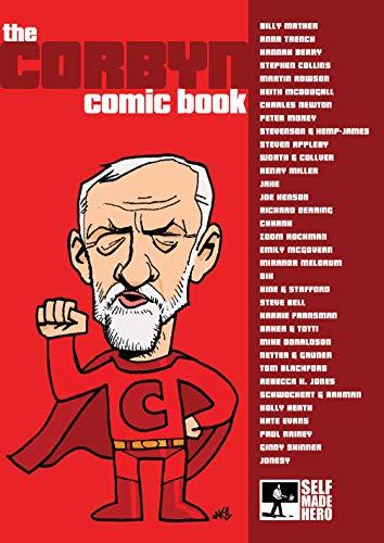 The Corbyn Comic Book by Martin Rowson