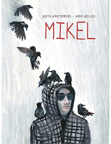 Mikel By Judith Vanistendael