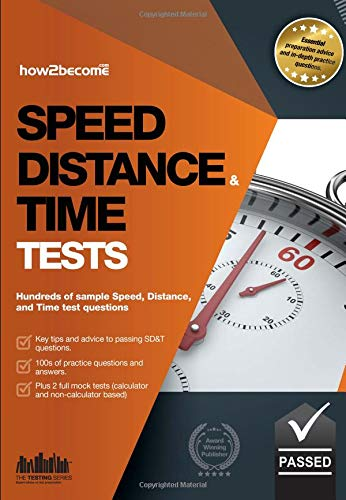 Speed, Distance and Time Tests: Hundreds of sample Speed, Distance and Time test questions By How2Become