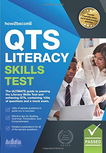 How to Pass the QTS LITERACY SKILLS TEST: Full mock exam and 100s of questions to pass the Literacy Skills Test By How2Become