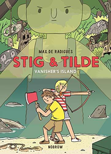 Stig & Tilde: Vanisher's Island By Max de Radigues