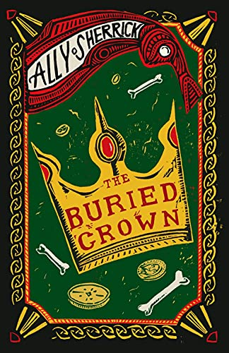 The-Buried-Crown-by-Ally-Sherrick-1910655325-FREE-Shipping