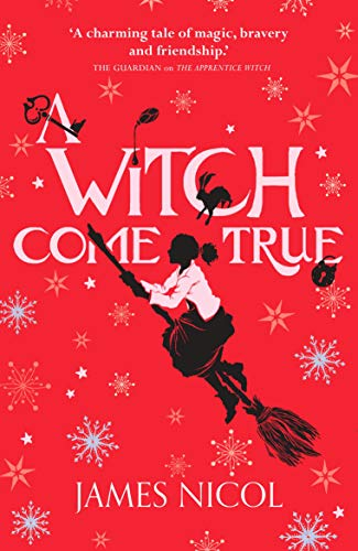 A Witch Come True By James Nicol
