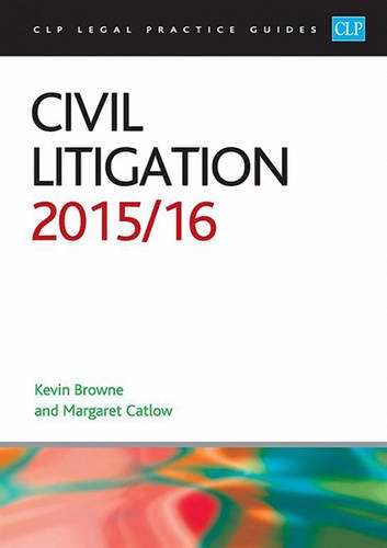 Civil Litigation 2015/2016 (CLP Legal Practice Guides) By Margaret Catlow
