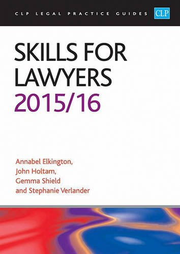 Skills for Lawyers 2015/2016 (CLP Legal Practice Guides) By Annabel Elkington