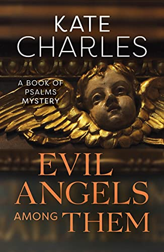 Evil Angels Among Them (Book of Psalms Mysteries) By Kate Charles