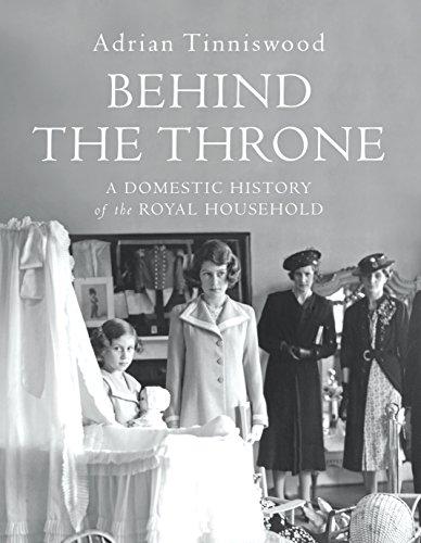 Behind the Throne von Adrian Tinniswood