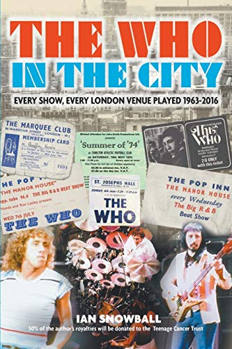 The Who In the City By Ian Snowball