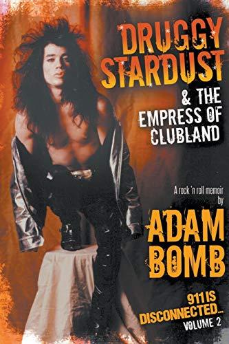 Druggy Stardust & The Empress of Clubland von Adam Bomb