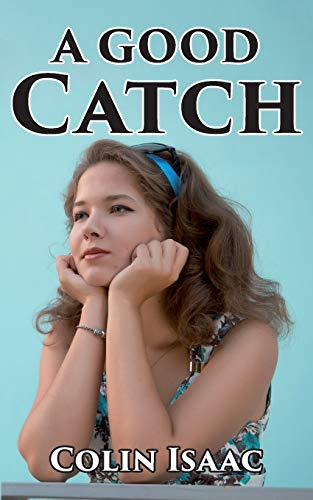 A Good Catch by Colin Isaac